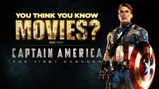 Captain America: The First Avenger - You Think You Know Movies?