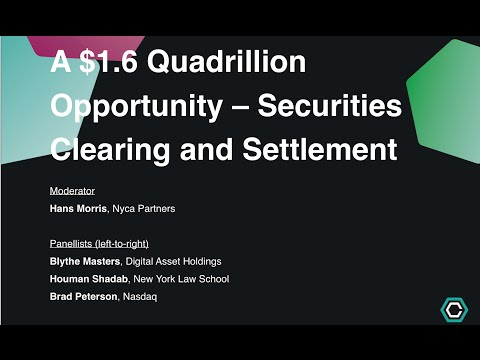 A $1.6 Quadrillion Opportunity - Securities Clearing and Settlement