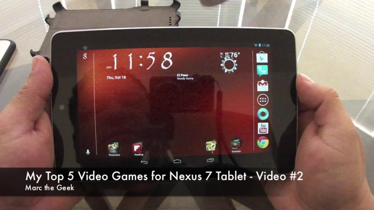 My Top 5 Video Games for Nexus 7 Tablet - Video # 2