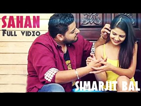 Sahan | Simarjit Bal Ft 2toniks | Latest Punjabi Song 2014 video
