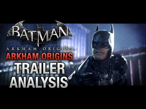 Batman: Arkham Origins - Trailer Analysis