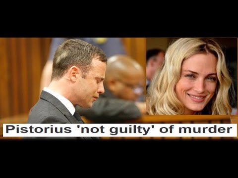 Oscar Pistorius Not Guilty Premeditated Murder Possible Manslaughter
