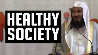 Healthy Society – Mufti Menk
