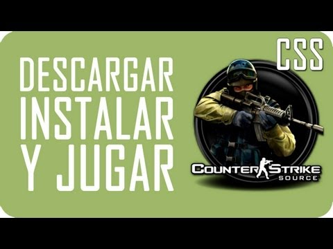 Descargar, instalar y jugar Online Counter Strike:Source No steam [Actualizado 2013] [HD]