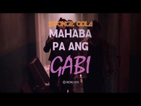 Sponge Cola - Mahaba Pa Ang Gabi