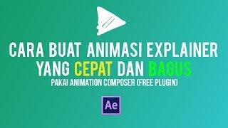 Cara membuat animasi explainer yang cepat & bagus di after effect
