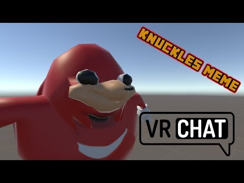 How to get the Knuckles Meme Model in VRChat! #1