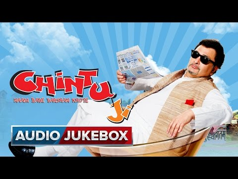 Chintu Ji - Jukebox (Full Songs)