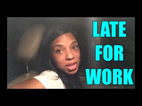 VLOG #8 LATE FOR WORK
