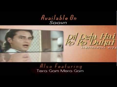 Dil Deta Hai Ro Ro Duhai - Collection of Sentimental Hits