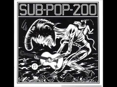 Sub-Pop 200 (Full Compilation album) 1988
