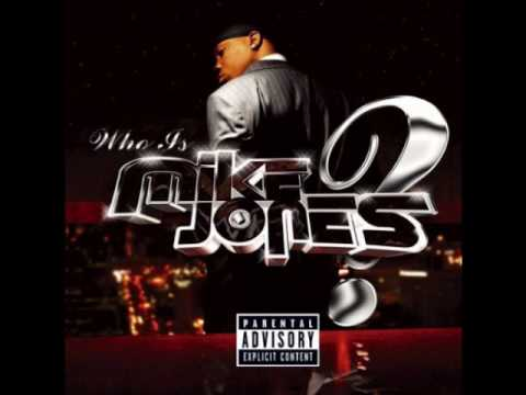 Mike Jones - Know What I