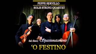 PEPPE SERVILLO & S.S.Q. in O FESTINO