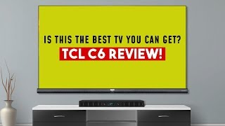 TCL C6 REVIEW!