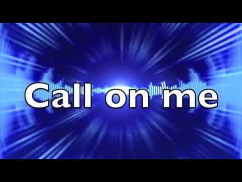 Call On Me - Eric Prydz, Lyrics video