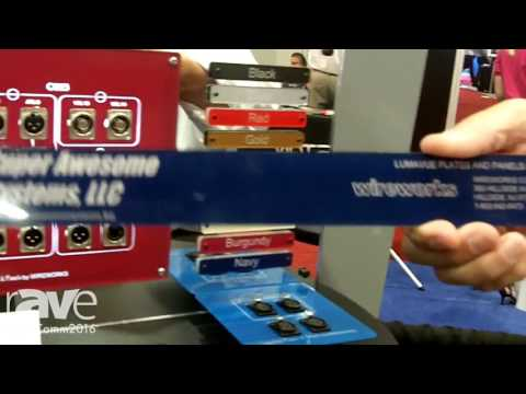 InfoComm 2016: Wireworks Talks About LumaVue Paneling