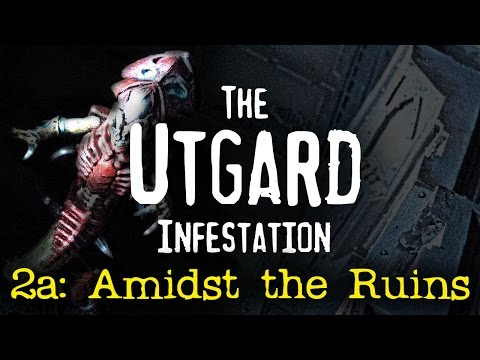 Amidst the Ruins (Mission 2a) - The Utgard Infestation Sisters of Battle 40k Narrative Campaign