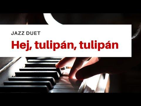 Hej, tulipán, tulipán | Jazz Cover
