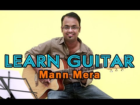 Mann Mera Guitar Lesson - Table No. 21 - Gajendra Verma