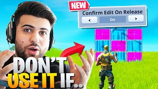 Why I DON'T use Confirm Edit On Release! (Fortnite Battle Royale Chapter 2)