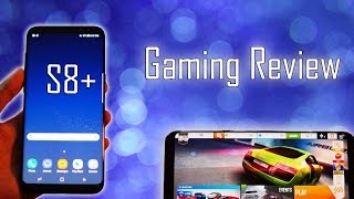 Samsung Galaxy S8+ Plus Exclusive Gaming Review - Heavy and Medium Games