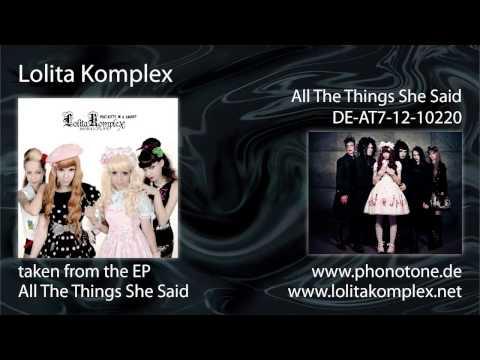 Lolita Komplex - All The Things She Said