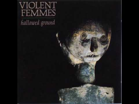 Violent Femmes - Sweet Misery Blues