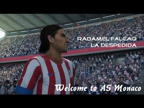 Radamel Falcao - La Despedida (Welcome to AS Monaco) PES 2013 Simulation