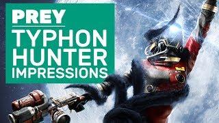 Prey Typhon Hunter Impressions | 20 Minutes Of Mimic Prop Hunt