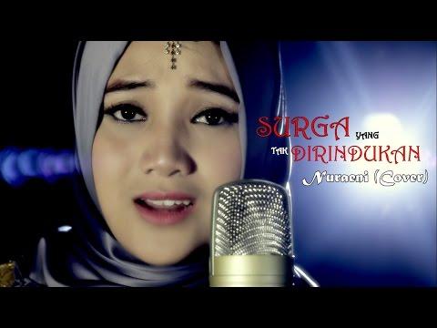 download lagu Surga Yang Tak Dirindukan - Krisdayanti - Nuraeni Cover gratis