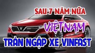 Xe Vinfast sẽ tràn ngập Việt Nam sau 7 năm nữa | Datsun Cross 7 chỗ giá 280 triệu