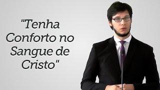 """""""Tenha Conforto no Sangue de Cristo"""" - Geimar Lima"""