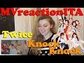 TWICE (트와이스) - KNOCK KNOCK reaction | MVreactionITA [ENG SUB]