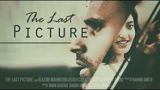 The Last Picture | Rahim Pardesi