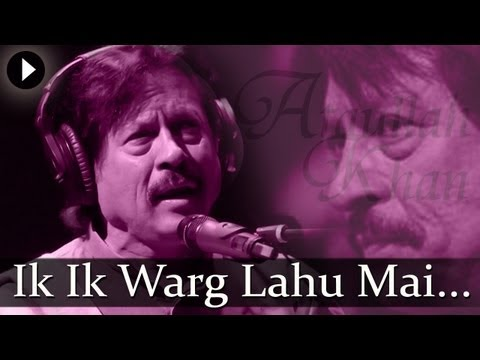 Ik Ik Warg Lahu - Attaullah Khan Esakhelvi - Top Ghazal Songs...