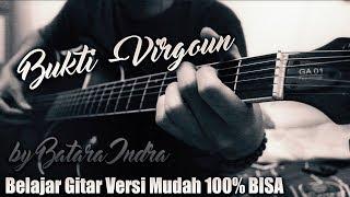 Tutorial Gitar Virgoun Bukti Versi Mudah 100% Bisa Kunci Gitar