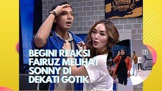 Begini Reaksi Fairuz Melihat Sonny Di Dekati Gotik! | Pesbukers