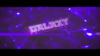 Galaxy Contest Entry INTRO [SYNC] Still active? Rape the Like button! :O ~ KiinG Arts.