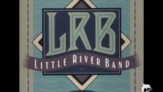 Watch Little River Band Every Time I Turn Around video