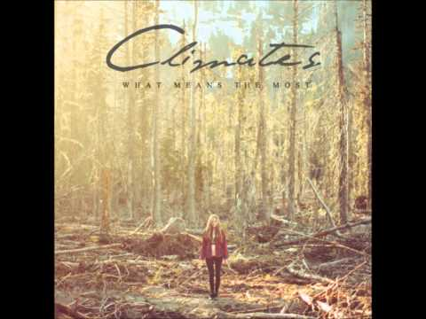 Climates - Chance And Courage