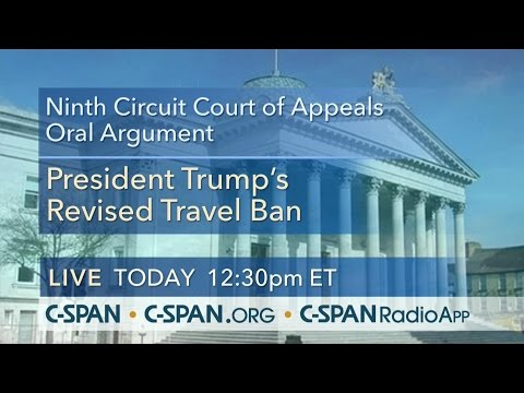 9th Circuit Oral Argument -- State of Hawaii v. Trump (C-SPAN)