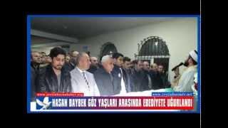 Hasan Baybek Göz Yaşları Arasında Ebediyete Uğurlandı