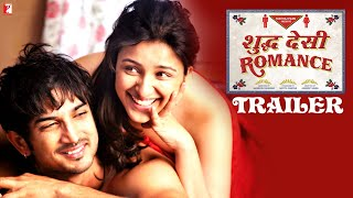 Shuddh Desi Romance - Trailer - Sushant | Parineeti | Vaani