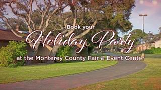 Host Your Holiday Party at the Monterey County Fair & Event Center