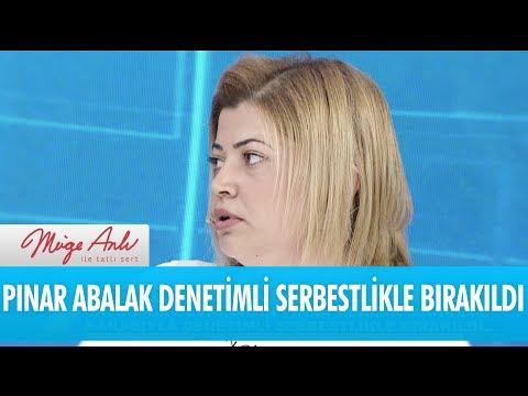 Pınar Abalak mahkeme kararıyla denetimli serbestlikle bırakıldı - Müge Anlı İle Tatlı Sert 4 Aralık