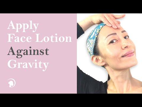 How To Put Lotion on Your Face Against Gravity