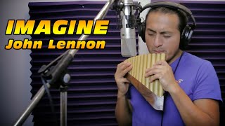 John Lennon - Imagine - PanFlute - Cesar from Ecuador