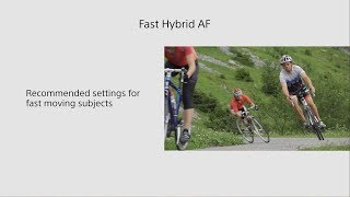 Sony | Handycam® | FDR-AX700 Fast Hybrid AF Tutorial - fast moving subjects - 4K HDR(HLG)
