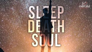 Download Lagu Sleep, Death & The Soul - What Happens During Sleep Gratis STAFABAND