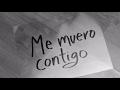 Los Claxons - Me Muero Contigo (Lyric Video)